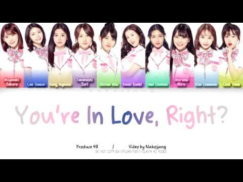 PRODUCE48 - You're In Love, Aren't You? 반해버리잖아? (好きになっちゃうだろう?) (Color Coded Lyrics Eng/Kan/Rom/Han)