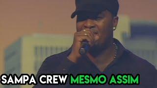 SAMPA CREW - MESMO ASSIM (DVD 21 ANOS DE BALADA)