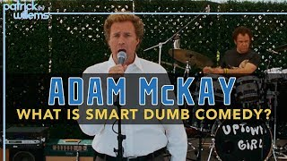Adam McKay - What Is Smart Dumb Comedy? (video essay)
