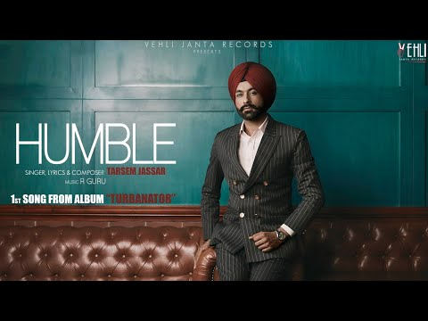 HUMBLE LYRICS - Tarsem Jassar | Turbanator