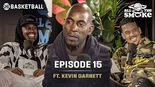 Kevin Garnett | Ep 15 | Chicago All-Star Weekend | ALL THE SMOKE Full Podcast