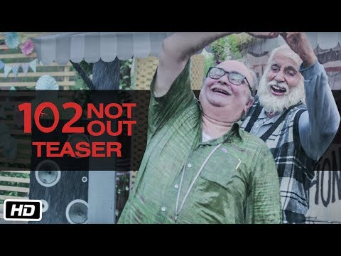 102 Not Out - Official Teaser - Amitabh Bachchan - Rishi Kapoor - Umesh Shukla