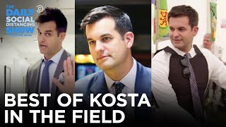 The Best of Michael Kosta in the Field | The Daily Social Distancing Show