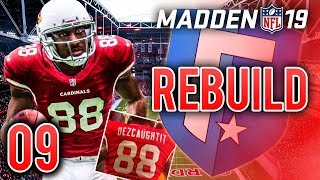 BIG Game vs Steelers! Dez Bryant is BACK?! | Madden 19 Franchise Rebuild - Ep.9
