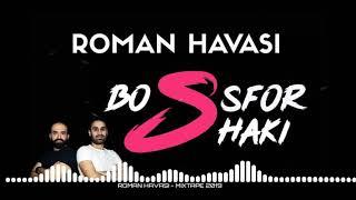 Şarkı - En Çok Dinlenen Oynak Roman Havaları