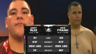 FULL FIGHT: Andy Ruiz Jr vs Ken Frank Rare 12th Professional fight in 2011