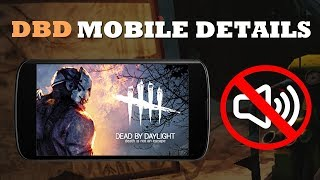New DBD MOBILE Details! Playable with NO SOUND? | Dead by Daylight Mobile
