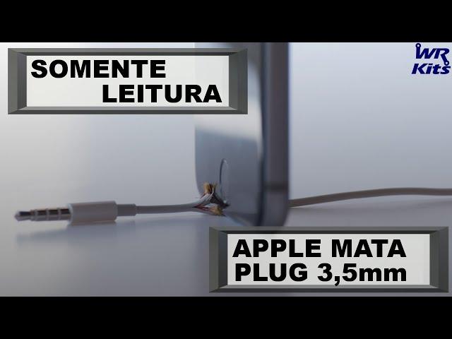 O FIM DO PLUG DE 3,5 mm | Somente Leitura
