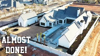 Our Dream Home is Almost Finished!