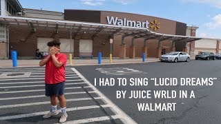 """SINGING """"LUCID DREAMS"""" BY JUICE WRLD IN WALMART (WHISPER CHALLENGE GAME FUNNY)"""