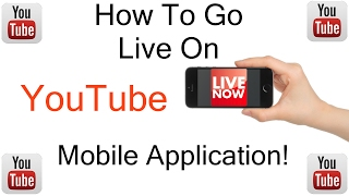 How To GO LIVE On YouTube Mobile App!