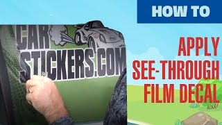 How To Apply See-Through Film