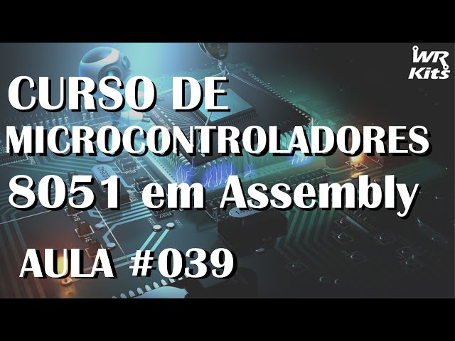 INTERFACE SERIAL | Assembly para 8051 #039