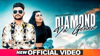Diamond Da Gehna – Abhi Sipianwala