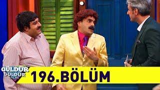 Güldür Güldür Show 196.Bölüm (Tek Parça Full HD)