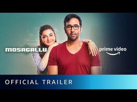 Official trailer: Mosagallu starring Vishnu Manchu, Kajal Aggarwal, Suniel Shetty