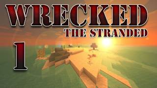 "Minecraft - ""Wrecked - The Stranded"" Part 1: Struck By Octopus #Wrecked"