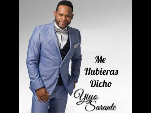 Yiyo Sarante - Me Hubieras Dicho (Salsa 2019)