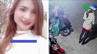 Cảnh sát chuyển hướng điều tra vụ nữ sinh giao gà bị sát hại | VTC14