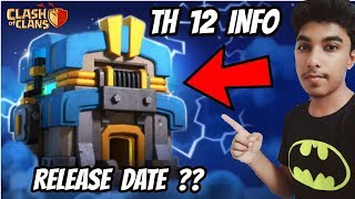 TOWN HALL 12 UPDATE RELEASE DATE ?! GIGA TESLA HINDI - Clash Of Clans