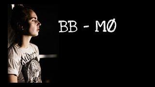 MØ - BB Lyrics