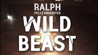 Ralph Pelleymounter - Wild Beast (Official Video)