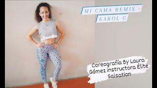 Mi cama-karol G -  Salsation Choreography by Laura Gómez