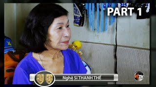 Nghệ Sĩ THANH THẾ - Cải Lương Gìn Vàng Giữ Ngọc với Hồng Loan (Part 1)