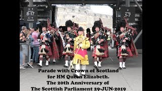 20th anniversary Scottish Parliament - Escort to the Crown - Scots Guards, Royal Mile 2019 [4K/UHD]