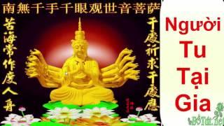 Tu Tại Gia Thế Nào Cho Đúng ? Nghe một lần để biết Đường Tu vào Cửa Phật