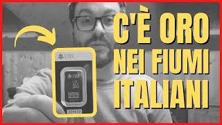 C'E' ORO (e tanto) NEI FIUMI ITALIANI