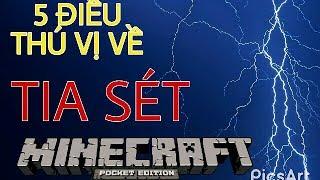 Những Điều Thú Vị Bạn Có Thể Chưa Biết Về Sét - Minecraft PE