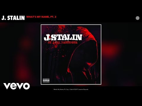 J. Stalin - What's My Name, Pt. 2 (Audio)