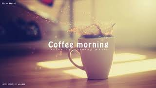 Coffee In The Morning - Relaxing Acoustic Guitar Music「Instrumental Album」 - YouTube