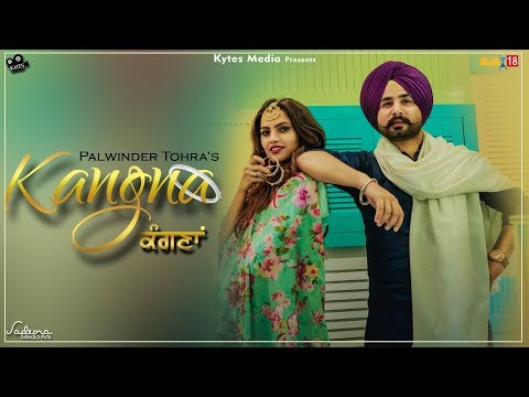 Kangna - Palwinder Tohra (Official Music Video)