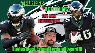 Eagles Must Resign Jordan Howard | Thunder & Lightning 2.0 | Alshon Jeffery Still Hurt