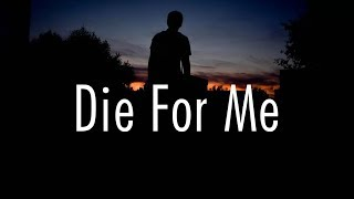 Post Malone - Die For Me (Lyrics) Ft. Halsey & Future