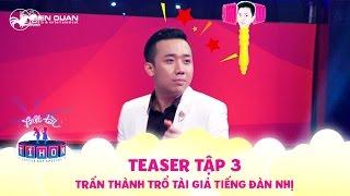 Biệt tài tí hon | teaser tập 3: Trấn Thành trổ tài giả tiếng đàn nhị để chọc Cẩm Ly