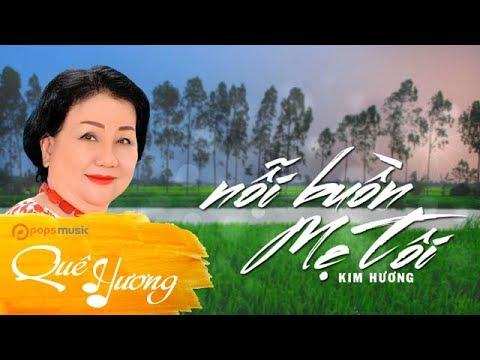 Nỗi Buồn Mẹ Tôi   Kim Hương