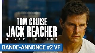 Jack reacher : never go back :  bande-annonce 2 VF