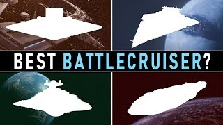Which Star Wars Faction has the BEST BATTLECRUISER? | Star Wars Factions Compared