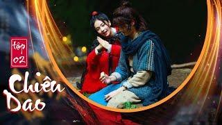 Chiêu Dao (Lồng Tiếng) - Tập 2 FULL HD | Hứa Khải, Bạch Lộc (17h, Thứ 2-6 trên HTV7)