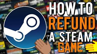 How To Refund A Game On Steam | 2019 Tutorial | SEE DESC.