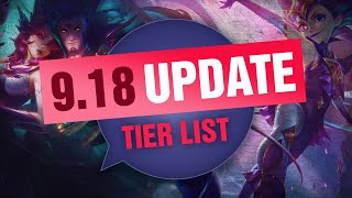 UPDATED Mobalytics Patch 9.18 Tier List New OP Champions and Q&A - League of Legends