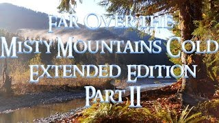 The Hobbit - Far Over the Misty Mountains Cold - Part II (Extended Cover) - Clamavi De Profundis