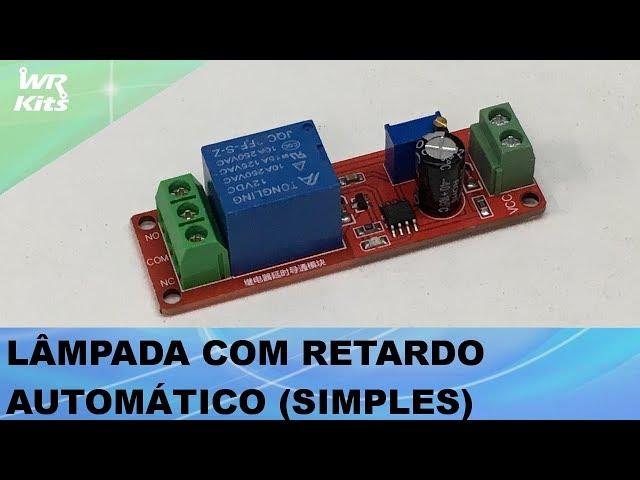 ILUMINAÇÃO COM RETARDO NO ACIONAMENTO (BEM SIMPLES!)