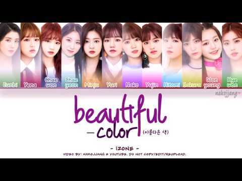IZ*ONE (아이즈원) – BEAUTIFUL COLOR (아름다운 색) (Coded Lyrics Eng/Rom/Han/가사)