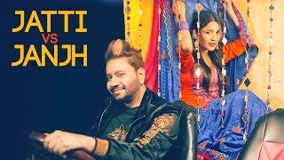 Jatti Vs Janjh – Gurmeet Singh