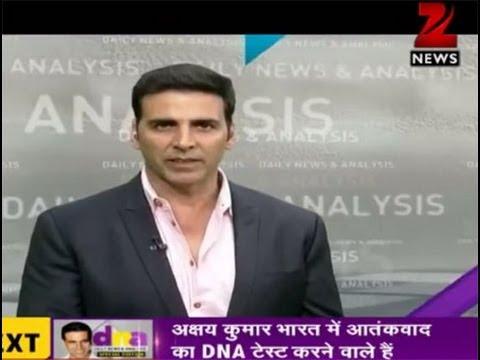 अक्षय कुमार ने डीएनए के स्पेशल एडीशन में आतंकवाद पर की चर्चा