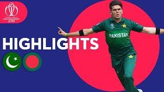 Shaheen Gets CWC Record Figures! | Pakistan vs Bangladesh - Highlights | ICC Cricket World Cup 2019